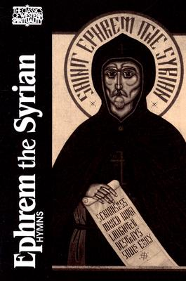 Image for Ephrem the Syrian: Hymns (Classics of Western Spirituality) (English and Syriac Edition)