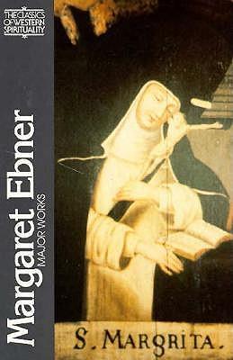 Image for Margaret Ebner: Major Works (Classics of Western Spirituality)