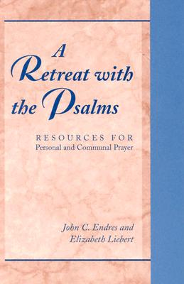 Image for A Retreat With the Psalms: Resources for Personal and Communal Prayer