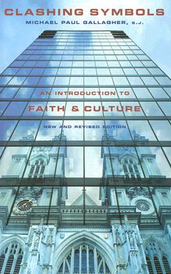 Image for Clashing Symbols: An Introduction to Faith and Culture