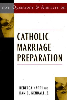 Image for 101 Questions And Answers On Catholic Marriage Preparation (101 Questions & Answers)