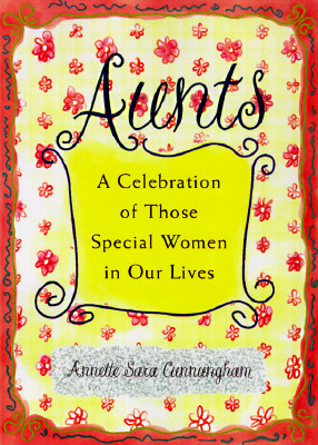 Image for Aunts: A Celebration of Those Special Women in Our Lives