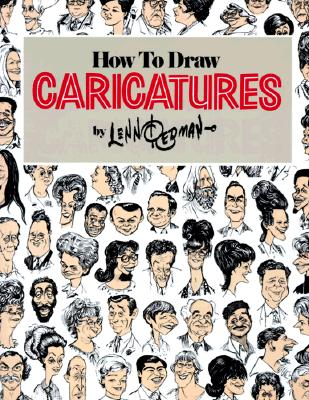 How To Draw Caricatures, Redman, Lenn
