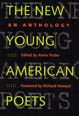 Image for The New Young American Poets: An Anthology (Crab Orchard Series in Poetry)