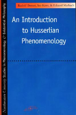 Introduction to Husserlian Phenomenology (SPEP), RUDOLF BERNET, ISO KERN, EDUARD MARBACH