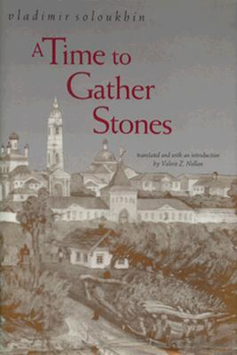 A Time to Gather Stones, Soloukhin, Vladimir