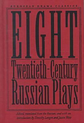 Image for Eight Twentieth-Century Russian Plays (European Drama Classics)