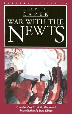 War with the Newts (European Classics), Capek, Karel