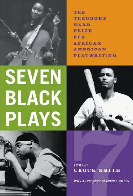 Image for Seven Black Plays: The Theodore Ward Prize for African American Playwriting