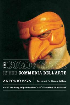 Image for Comic Mask in the Commedia dell'Arte: Actor Training, Improvisation