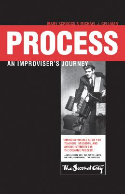 Image for Process: An Improviser's Journey