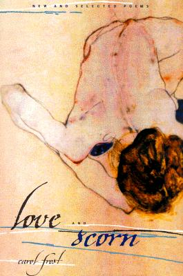 Image for Love and Scorn: New and Selected Poems