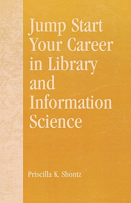 Image for Jump Start Your Career in Library and Information Science