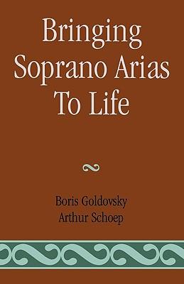Image for Bringing Soprano Arias to Life