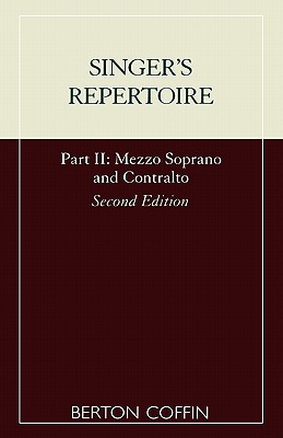The Singer's Repertoire, Part II (Scarecrow Studies in Young Adult Literature) (Pt. 2), Coffin, Berton