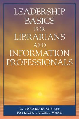 Image for Leadership Basics for Librarians and Information Professionals