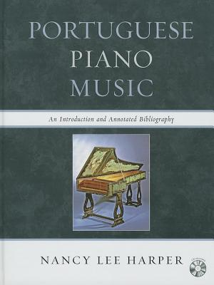 Image for Portuguese Piano Music: An Introduction and Annotated Bibliography