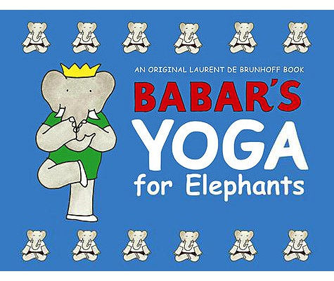 Image for Babar's Yoga for Elephants