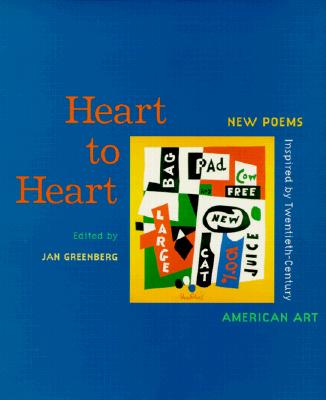 Image for Heart to Heart : New Poems Inspired by Twentieth-Century American Art