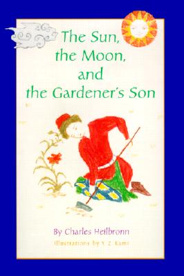Image for The Sun, the Moon, and the Gardener's Son