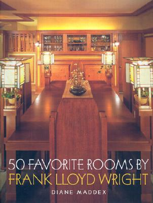 Image for 50 Favorite Rooms By Frank Lloyd Wright