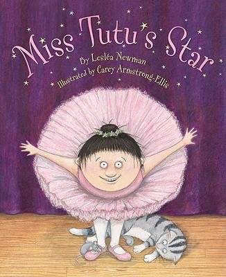 Miss Tutu's Star, Newman, Lesléa