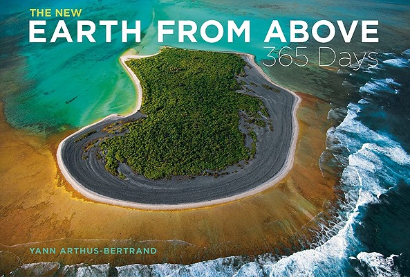 Image for The New Earth from Above: 365 Days: Revised Edition