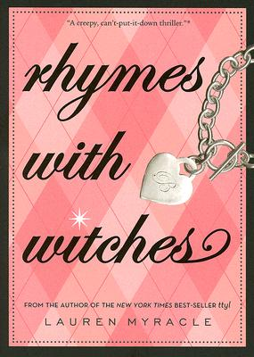 Rhymes with Witches, Lauren Myracle