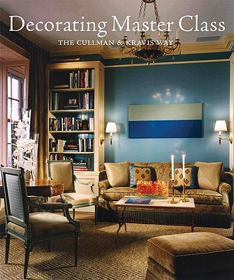 Image for Decorating Master Class: The Cullman & Kravis Way