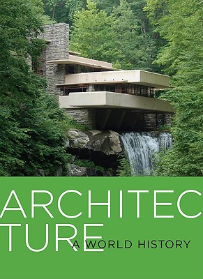 Image for Architecture: A World History