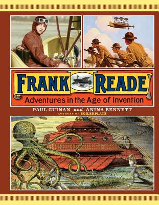 Frank Reade: Adventures in the Age of Invention, Paul Guinan