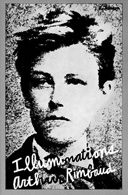 Illuminations (New Directions Paperbook, No. 56) (English and French Edition), Rimbaud, Arthur