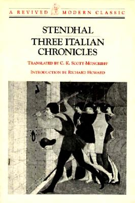 Three Italian Chronicles (Revived Modern Classic), Stendhal; Dhal, Sten