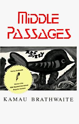 Middle Passages (New Directions S), Brathwaite, Kamau