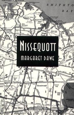Nissequott, MARGARET DAWE