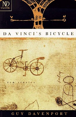DA VINCI'S BICYCLE: TEN STORIES, DAVENPORT, GUY