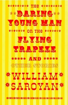 Image for The Daring Young Man on the Flying Trapeze (New Directions Classic)