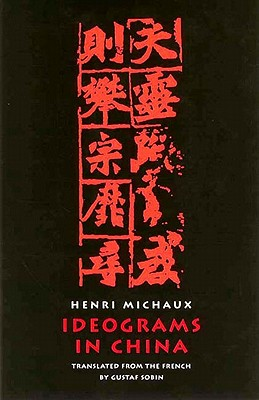 Ideograms in China, Michaux, Henri