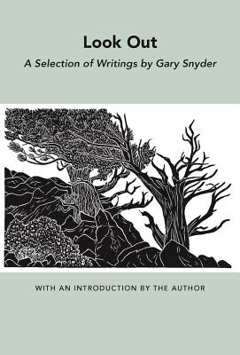 Look Out: A Selection of Writings (New Directions Bibelot), Snyder, Gary