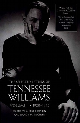 Image for The Selected Letters of Tennessee Williams, Volume I: 1920-1945