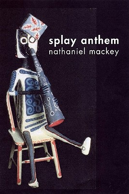 Splay Anthem, Mackey, Nathaniel