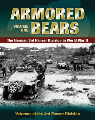 Image for Armored Bears: The German 3rd Panzer Division in World War II (Volume 1)