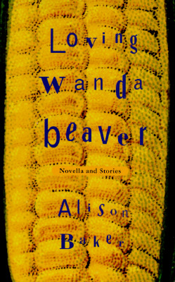 Image for LOVING WANDA BEAVER : NOVELLA