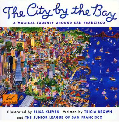 Image for City by the Bay, The: A Magical Journey Around San Francisco