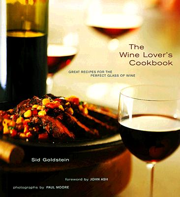 Image for The Wine Lover's Cookbook: Great Recipes for the Perfect Glass of Wine