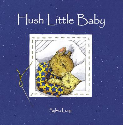 Hush Little Baby, SYLVIA LONG