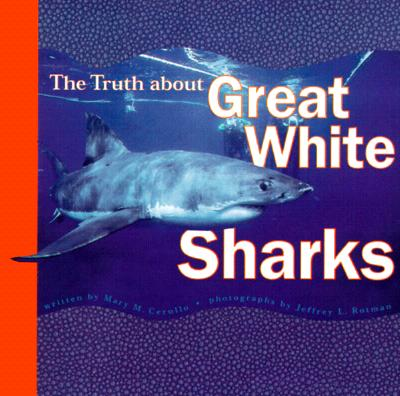 Image for TRUTH ABOUT GREAT WHITE SHARKS