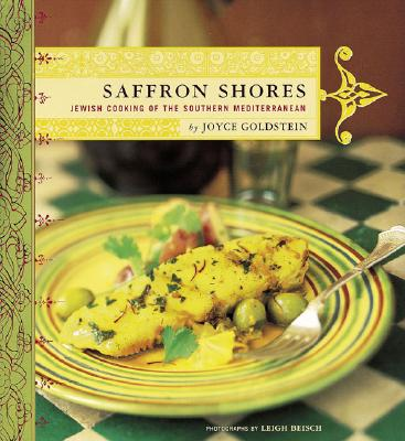 Image for Saffron Shores: Jewish Cooking of the Southern Mediterranean