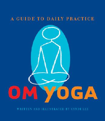 Image for Om Yoga: A Guide to Daily Practice