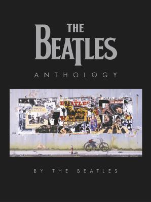 The Beatles Anthology, Beatles; John Lennon; Paul McCartney; George Harrison; Ringo Starr